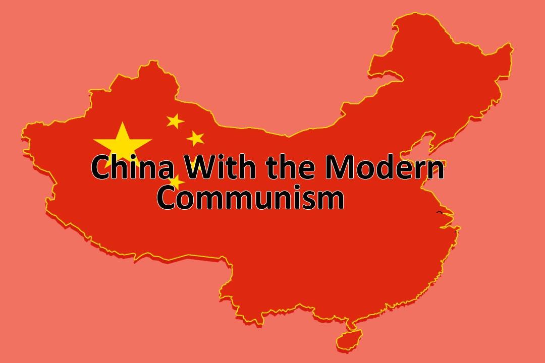 China's Modern Communism